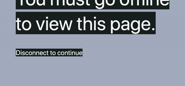 """Screenshot of Chris Bolin's web project """"Offline Only"""", which prompts users to go offline in order to access different contents."""